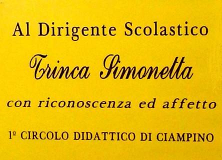 A Simonetta Trinca Dirigente del I Circolo Didattico di Ciampino